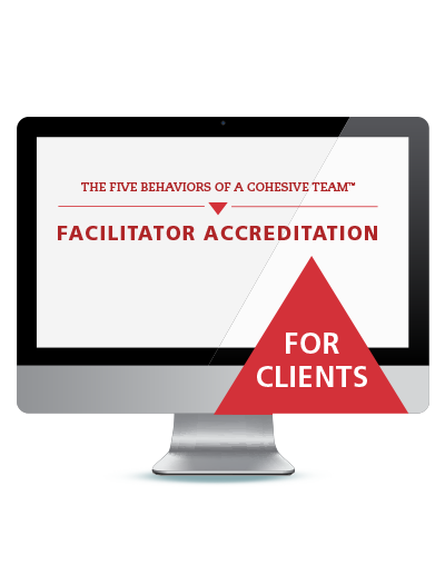 The Five Behaviors of a Cohesive Team&#153 Facilitator Accreditation