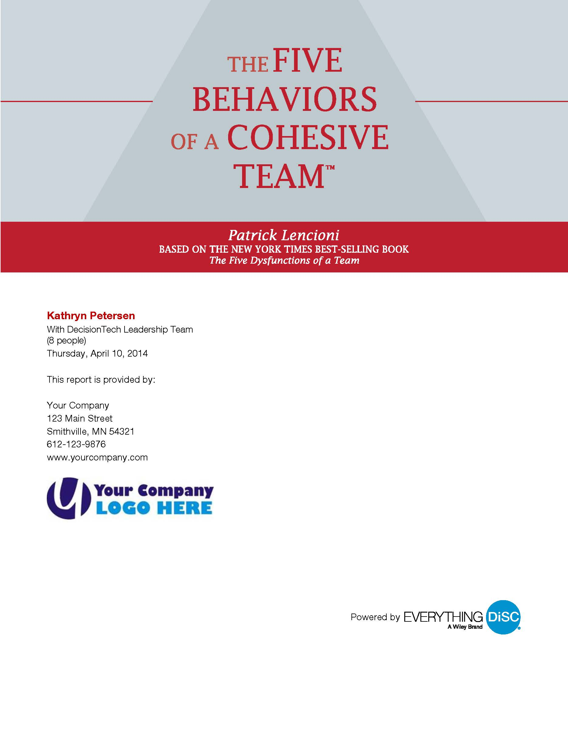The Five Behaviors of a Cohesive Team&#153  Assessment (Everything DiSC®)