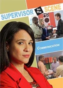 Supervisor on the Scene: Communication (DVD)