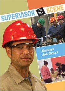 Supervisor on the Scene: Training Job Skills (DVD)