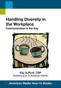 Handling Diversity in the Workplace (How-To Book)