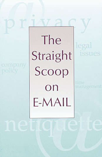The Straight Scoop on E-Mail (LDVD)