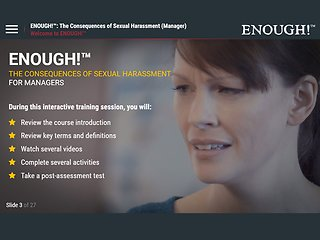 ENOUGH!&#153 The Consequences of Sexual Harassment (eCourse for Managers)