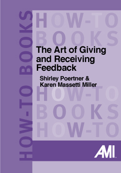 The Art of Giving and Receiving Feedback (How To Book)