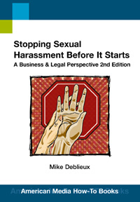 Stopping Sexual Harassment Before it Starts (How-To Book)