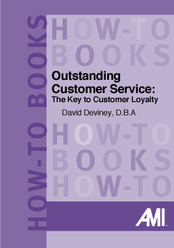 Outstanding Customer Service: The Key to Customer Loyalty (How-To Book)