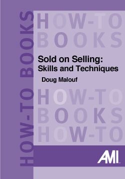 Sold on Selling: Skills and Techniques (How-To Book)